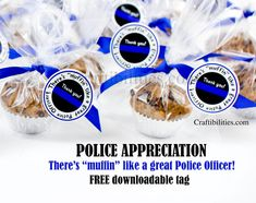 POLICE appreciation IDEAS - MUFFIN tag - THANK YOU - Thin Blue Line - Show SUPPORT, National Police Week IDEAS - Thank you gift/treat - THIN BLUE LINE - Cop Appreciation - Show Support for law enforcement, Chocolate dipped oreos, Thank a police officer day,