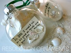 Resolution Ornaments...So fun to look back on each year!