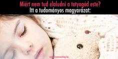 Kiderült: Miért nem akar a totyogód elaludni este?   Kismamablog