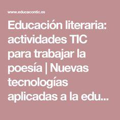 Educación literaria: actividades TIC para trabajar la poesía | Nuevas tecnologías aplicadas a la educación | Educa con TIC