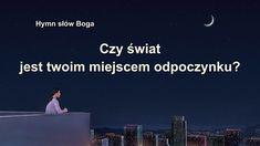 """Pieśń chrześcijańska 2020 """"Czy świat jest twoim miejscem odpoczynku?"""" #Bóg #Jezus #JezusChrystus #PanJezus #ModlitwadoBoga #Chrześcijaństwo  #Religijne #Ewangelia #CzcićBoga #ChwałaBogu #Adoracja #ChwałaBogu #Muzykachrześcijańska #najpiękniejszepieśnikościelne #Ładnepiosenkireligijne #KościółBogaWszechmogącego #BógWszechmogący #Błyskawicazewschodu Film, World, Videos, Movie, Film Stock, Cinema, The World, Films"""