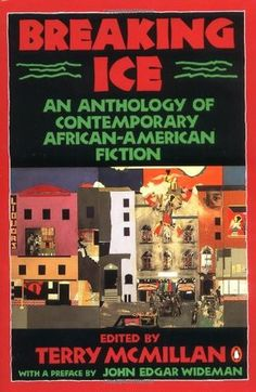 Breaking Ice: An Anthology of Contemporary African-American Fiction with contributions by Marita Golden