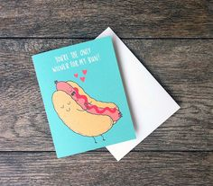 """Most original Valentine's day cards . Saying 'I LOVE YOU' in a unique way - """"You're the only wiener for my bun! Funny Valentine, Valentine Day Cards, Secret Sister Gifts, Romantic Gestures, Student Gifts, Love Cards, Diy Cards, Handmade Cards, Christmas Humor"""