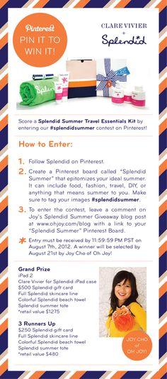 #splendidsummer Splendid Summer Pinterest Contest. Entries must be received by August 7th. #splendidsummer