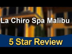 La Chiro Spa Malibu - Agoura Hills - Excellent 5 Star Review by Chrysta H.
