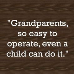 Thank goodness for grandparents!