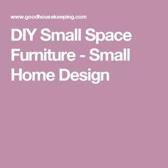 DIY Small Space Furniture - Small Home Design