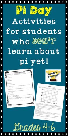 "Pi Day CAN be celebrated even if your students don't learn about pi! As a fifth grade teacher, I often thought I couldn't celebrate pi day because it is for ""older students.""   This product has 2 activities that your students CAN DO---coordinate grid and choosing greater than or less than to solve a mystery statement---on Pi Day!"