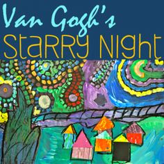 Children use tempera paint, oil pastels and paper to create a Van Gogh-Inspired Starry Night mixed-media art
