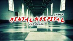 Ace Eshed - Mental Hospital - Lyrics   ace music