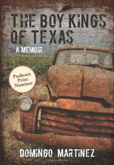 The Boy Kings of Texas: A Memoir by Domingo Martinez. $13.59