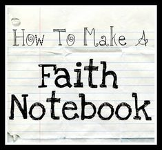 This is a step by step on how to make a Faith Notebook...it really is a cute idea. I'm going to start my faith notebook tomorrow <3