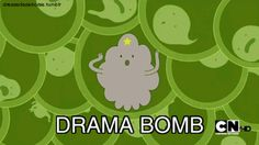 DRAMA BOMB! LSP! Adventure time!