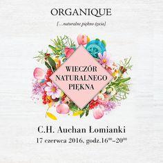 ORGANIQUE Wieczór Naturalnego Piękna w C.H. Auchan w Łomiankach