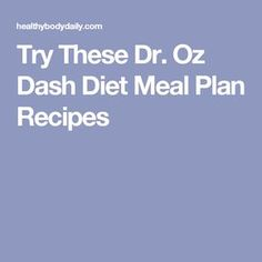 The Dash Diet Plan Dash Diet Meal Plan Phase 1 Desserts In 2019