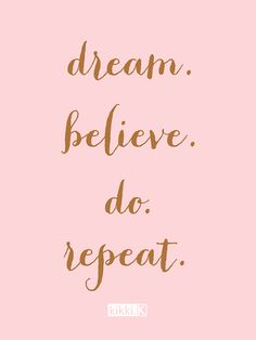 Dream, believe, do, repeat. Add this inspiring quote to your Vision Board to…