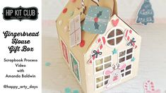Hip Kit Club, Cookie Box, House Gifts, Gingerbread, Amanda, November, Decorative Boxes, Scrapbook, Holiday Decor