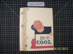 This card is 'So Cool'!  :) This card is in a contest on my blog - check it out today - Contest ends April 5! - Close to my Heart - CTMH