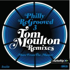 Philly Re-Grooved 3: The Tom Moulton Remixes: