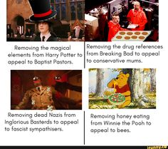 Removing The magical Removing 'rhe drug references elemenfs from Harry Po'r'rer To from Breaking Bod *0 appeal appeal 'ro Baptist Pastors. *0 conserva'rlve mums. Removing dead Nazis from Removing honey eating Inglorious BosTerds To appeal from Winnie The Pooh 10 To fascisT sympaºrhisers. appeal To bees. – ... #harrypotter #movies #writing #skills #removing #the #magical #rhe #drug #references #elemenfs #harry #porrer #to #breaking #bod #appeal #ro #baptist #pastors #conservarlve #mums #pic