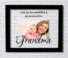 Grandma Frame - Floating Frame - Only the best mothers get promoted to - Photo Picture Frame - New Grandmother Grandparent Gift Grammy by BurntBranch on Etsy
