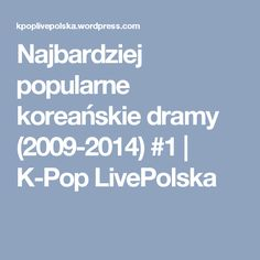 Najbardziej popularne koreańskie dramy (2009-2014) #1   K-Pop LivePolska