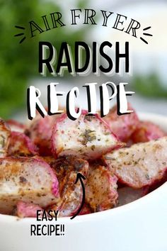 Get ready to be impressed with my Air Fryer Radish Recipe. Seasoned deliciously and air fried to perfection, they are a healthy, tasty snack! #airfryerradishes #radishrecipes Radish Recipes, Incredible Recipes, Holiday Recipes, Party Recipes, Feeding A Crowd, Barbecue Recipes, Pinterest Recipes, Air Fryer Recipes, Fish And Seafood