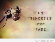 28 Best Memories Quotes Images Memories Quotes Remember Quotes