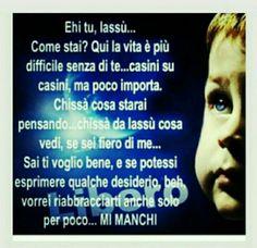 Mi Manchi Mamma Pillole Quotes Daddy E Frases