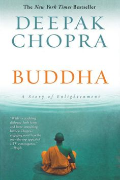 Deepak Chopra brings the Buddha back to life in this gripping New York Times bestselling novel about the young prince who abandoned his inheritance to...