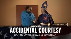 Accidental Courtesy - Festival Trailer - Daryl Davis is an accomplished blues musician.... But he's probably better known for his longtime hobby of making friends with white supremacists.