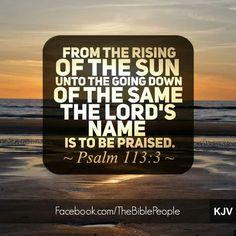 Psalm 113:3 KJV