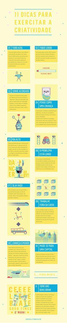A Agência Box 1824 publicou um ótimo infográfico com 11 dicas para exercitar a criatividade. Vale a pena ficar de olho, anotar e se inspirar!
