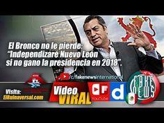 """El Bronco no le pierde: """"Independizaré Nuevo León si no gano la presiden..."""