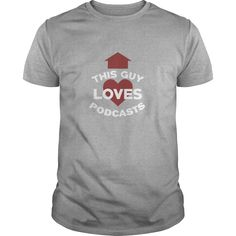 Funny This Guy Loves Podcasts for Podcasters - Mens Premium T-Shirt  #gift #ideas #Popular #Everything #Videos #Shop #Animals #pets #Architecture #Art #Cars #motorcycles #Celebrities #DIY #crafts #Design #Education #Entertainment #Food #drink #Gardening #Geek #Hair #beauty #Health #fitness #History #Holidays #events #Home decor #Humor #Illustrations #posters #Kids #parenting #Men #Outdoors #Photography #Products #Quotes #Science #nature #Sports #Tattoos #Technology #Travel #Weddings #Women