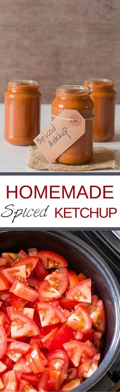 Homemade Spiced Tomato Ketchup - Recipes From A Pantry