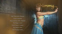 Shimmy belly dance instructional system 26 complete workouts for wellness, confidence and sensuality www.shimmy.tv