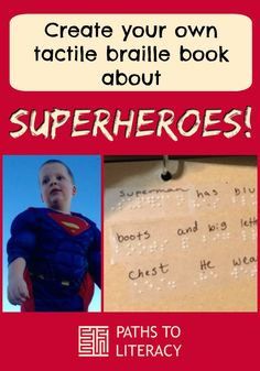 Create your own tactile braille book about superheroes!