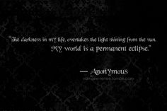 #darkness #quote #picturequote #blackandwhite