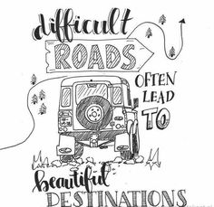 calligraphy quotes quote handlettering - difficult roads lead to beautiful destinations Calligraphy Quotes Doodles, Doodle Quotes, Hand Lettering Quotes, Creative Lettering, Calligraphy Handwriting, Calligraphy Cards, Typography Quotes, Bullet Journal Quotes, Bullet Journal Ideas Pages