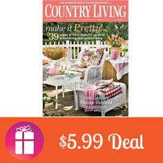 $5.99 for Country Living Magazine (June 3 only) http://freebies4mom.com/country-living/