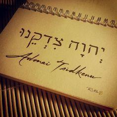 Adonai Tsidkenu (The LORD Our Righteousness)