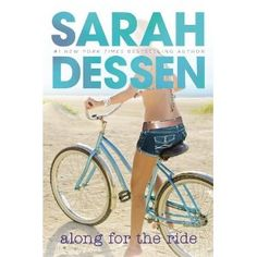 Along for the Ride (Paperback)  http://www.amazon.com/dp/0142415561/?tag=gatewaylapt0f-20  0142415561