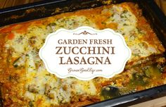 This delicious garden fresh zucchini lasagna is made with thin slices of zucchini instead of pasta noodles for a gluten-free alternative with all the flavor.