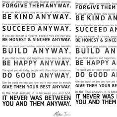 今日の #格言 和訳:#それでも   人は不合理でわからず屋で自己中心的です それでも人を許しなさい   あなたが親切をしたなら 人は利己的で隠れた動機があるはずだと批難するかもしれません それでも親切をしなさい   あなたが成功したなら不実な友と本物の敵を得ることになるでしょう  それでも成功しなさい   あなたが正直で誠実であるなら人はあなたを騙すかもしれません それでも正直で誠実であり続けなさい   あなたが永年創り上げたものでも一晩のうちに壊されることがあります それでも作り続けなさい   あなたが落ち着いた幸せを見つけたならそれに嫉妬するひともいるでしょう それでも幸せになりなさい   あなたが行なったいいことはしばしば忘れられるでしょう それでもいいことをしなさい   あなたの中の最良のものを与えても十分ということはありません それでも最良のものを与えなさい  最後に振り返ってみればあなたにもわかるでしょう これらはあなたと神との間のことです あなたと誰かの間のことでは決してないのです #マザーテレサ #今日の格言 #proverb  #予防  #ヨガ #ピラティス…