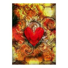 """This beautiful poster is entitled """"Burning Heart"""""""