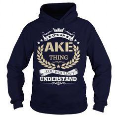Cool Its an  AKE Thing T shirts