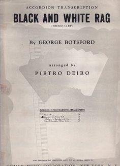 Black and White Rag ~ Accordion Solo (Treble Clef): George Botsford, Pietro Deiro: Amazon.com: Books
