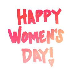 International Womens Day Quotes, Happy International Women's Day, Love Plus, Women Empowerment Quotes, Typography Love, Happy Woman Day, 8th Of March, Photo Quotes, Ladies Day