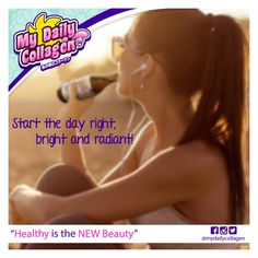 Collagen Drink, Start The Day, Radiant Skin, Health And Beauty, Ph, Health Fitness, Bright, Lifestyle, Feelings